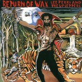 Perry, Lee & Upsetters 'Return Of Wax' CD  back in stock!