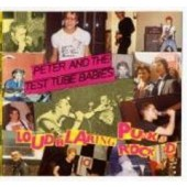 Peter & The Test Tube Babies - 'Loud Blaring Punk Rock' CD
