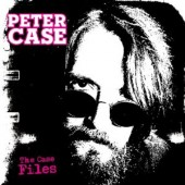 Case, Peter 'The Case Files'  LP