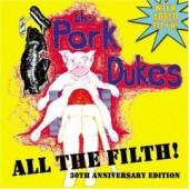 Pork Dukes 'All The Filth'  CD