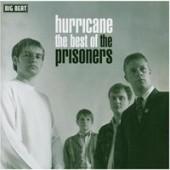 Prisoners 'Hurricane - The Best Of'  CD