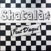 Skatala 'Fent D'aqui'  LP