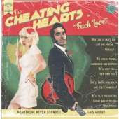 Cheating Hearts 'Fuck Love'  LP