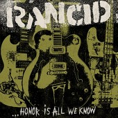 Rancid 'Honor Is All We Know' LP+cd