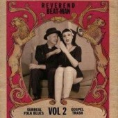 Reverend Beat-Man 'Surreal Folk Blues Gospel Trash Vol. 2'  LP