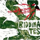 Riddimates 'Too Much Blowing is Just Right'  CD