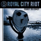 Royal City Riot 'Coast To Coast'  CD