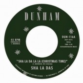 "Sha La Das 'Sha La Da La La (Christmas Time)' + 'I Wish Christmas Time Was Over'  7"""
