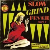 V.A. 'Slow Grind Fever Vol. 7'  LP