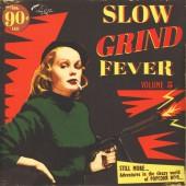 V.A. 'Slow Grind Fever Vol. 5'  LP