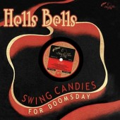 "V.A. 'Hells Bells - Swing Candies For Doomsday'  10""LP"