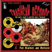 """V.A. 'Trashcan Records Vol. 6 - The Natives Are Restless'  10""""LP"""