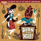 V.A. 'Born To Hula! - Stag-O-Lee DJ Series Vol. 4'  2-LP