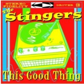Stingers ATX 'This Good Thing'  LP
