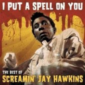 Hawkins, Screamin' Jay 'Best Of: I Put A Spell On You'  CD