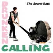 Sewer Rats 'Drunken Calling'  CD