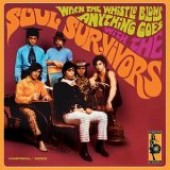 Soul Survivors - 'When The Whistle Blows'  CD