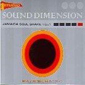 Sound Dimension 'Jamaica Soul Shake Vol. 1'  2-LP  back in stock!