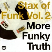 V.A. 'Stax Of Funk Vol. 2 - More Funky Truth'  2-LP