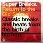 V.A. 'Super Breaks - Return To The Old School'  2-LP