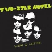 Two-Star Hotel 'Sweat & Glitter'  LP