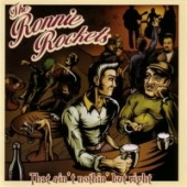 Ronnie Rockets 'That Ain't Nothin' But Right'  CD