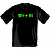 T-Shirt 'Born Bad' black - sizes S- 3XL