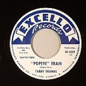 "Thomas, Tabby ' ""Popeye"" Train' + 'Got The Whole World In His Hands'  7"""