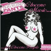 Tight Fitting Pants - 'Obscene Music'  CD