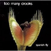 Too Many Crooks 'Spanish Fly'  CD