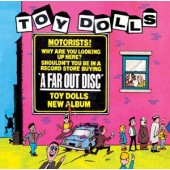 Toy Dolls 'A Far Out Disc'  CD Digipack