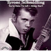 Schmidling, Tyrone 'You're Gone I'm Left' + 'Honey Don't' 7""