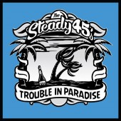 Steady 45s 'Trouble in Paradise'  LP+CD black vinyl