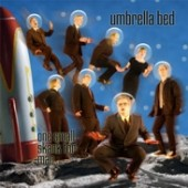 Umbrella Bed 'One Small Skank For Man...'  CD
