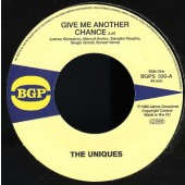 Uniques 'Give Me Another Chance' + Eternal Flames 'Hi Off Life'  7""