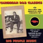 V.A. - 'Carribean R&B Classics-Big People Music'  CD