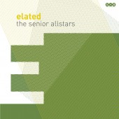 Senior Allstars 'Elated'  - Black Vinyl  LP+mp3
