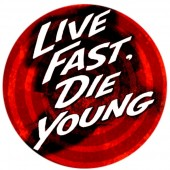 PVC sticker 'Live Fast - Die Young'  round 8 cm