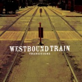 Westbound Train 'Transitions'  CD