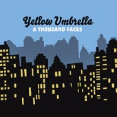 Yellow Umbrella 'A Thousand Faces'  CD