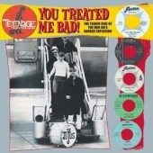 V.A. 'Teenage Shutdown Vol. 8:  You Treated Me Bad!'  LP