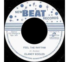 Eccles, Clancy / Feel The Rhythm + Fattie Fattie'  7""