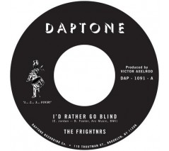 "The Frightnrs 'I'd Rather Go Blind' + 'Version'  7""  back in stock!"