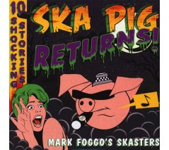 Mark Foggo's Skasters 'Ska Pig Returns!' LP ltd. orange vinyl