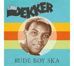 Dekker, Desmond ‎'Rude Boy Ska' LP red vinyl