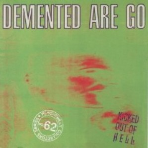 Demented Are Go 'Kicked out of Hell'  CD