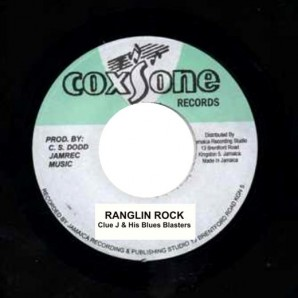 "Clue J & His Blues Blasters 'Ranglin Rock' + Jimmy James 'Swinging Down The Line' 7"""