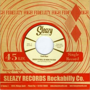 """Cosh Boys 'Rock'n'Roll Is Here To Stay' + 'You're Leavin' Me'  7"""""""