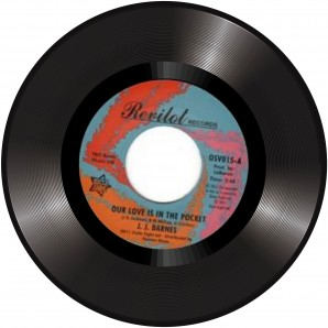 """Barnes, J.J. 'Our Love Is In The Pocket' + 'Hole In The Wall'  7"""""""