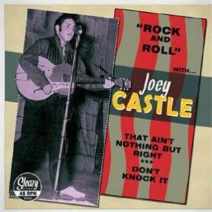 """Castle Joey 'That Ain't Nothing But Right'  7"""""""